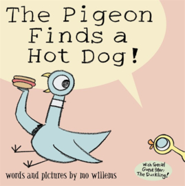 The Pigeon Finds A Hot Dog! (Mo Willems)