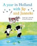 A year in Holland with Jip and Janneke (Annie M.G. Schmidt)