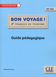 Bon voyage ! - Niveau A1/A2 - Guide pédagogique