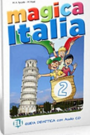 Magica Italia 2 Teacher's Guide + Class Audio Cd