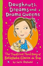 Doughnuts, Dreams and Drama Queens The Theatrical Third Diary of Bathsheba Clarice de Trop!