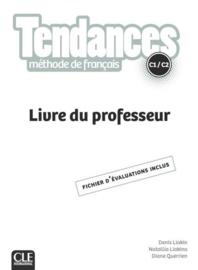 Tendances - Niveau C1/C2 - Livre du professeur