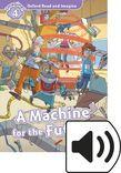 Oxford Read And Imagine Level 4 A Machine For The Future Audio