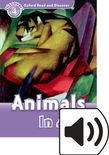 Oxford Read And Discover Level 4 Animals In Art Audio Pack