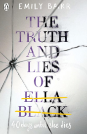 The Truth And Lies Of Ella Black (Emily Barr)