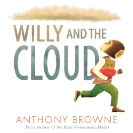 Willy And The Cloud (Anthony Browne)