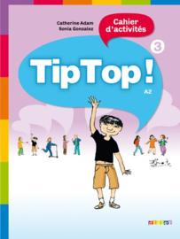 Tip Top ! 3 Cahier d'activités