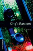 Oxford Bookworms Library Level 5: King's Ransom