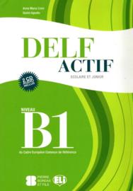 DELF Actif B1 Scolaire et Junior Book + 2 Audio CDs