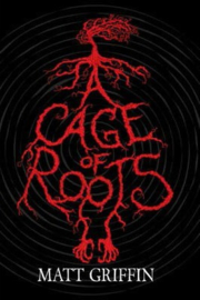 A Cage of Roots Book 1 in the Ayla Trilogy (Matt Griffin)