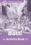 Oxford Read And Imagine Level 4 Bats! Activity Book