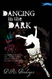 Dancing in the Dark (P.R. Prendergast)