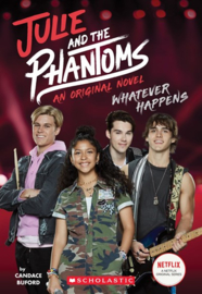 Julile and the Phantoms: Whatever Happens