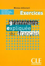 Grammaire expliquée du français - Niveau débutant - Exercices