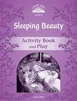 Classic Tales Second Edition Level 4 Sleeping Beauty Activity Book & Play