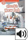 Oxford Read And Imagine Level 2 Clunk's New Job Audio Pack