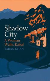 Shadow City (Taran Khan)