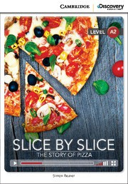 Slice by Slice: The Story of Pizza