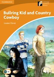 Bullring Kid and Country Cowboy: Paperback