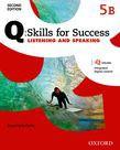Q Skills For Success Level 5 Listening & Speaking Split Student Book B With Iq Online