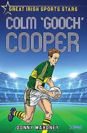 Colm 'Gooch' Cooper (Donny Mahoney)