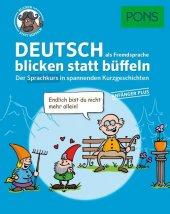 PONS Deutsch als Fremdsprache blicken statt büffeln - Anfänger Plus