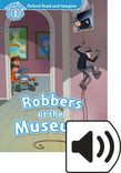 Oxford Read And Imagine Level 1 Robbers At The Museum Audio Pack