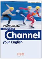 Channel Your English Intermediate Teacher's Book