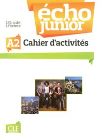 Écho Junior - Niveau A2 - Cahier dactivités