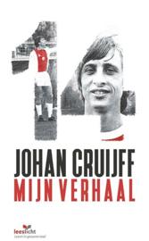 Johan Cruijff; mijn verhaal