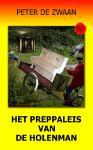 Het preppaleis van de Holenman (Peter de Zwaan)