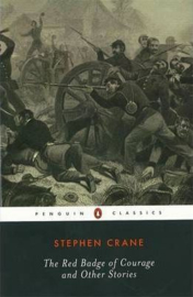 The Red Badge Of Courage And Other Stories (Stephen Crane)