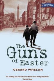 The Guns of Easter (Gerard Whelan)