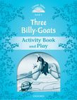 Classic Tales Second Edition Level 1 The Three Billy Goats Gruff Activity Book & Play