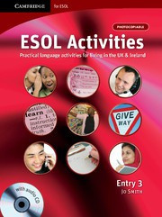 ESOL Activities Entry 3 Practical Language Activities for Living in the UK and Ireland