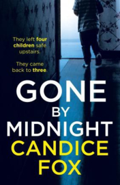 Gone By Midnight (Candice Fox)