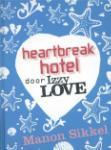 Heartbreak hotel door IzzyLove (Manon Sikkel)