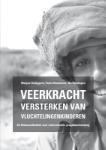 Veerkracht versterken van vluchtelingenkinderen (Marjan Schippers Tin Verstegen) (Paperback / softback)