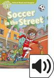 Oxford Read And Imagine Level 3 Soccer In The Street Audio