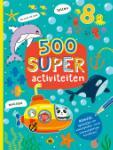 500 Super activiteiten (Yogesh Singh)