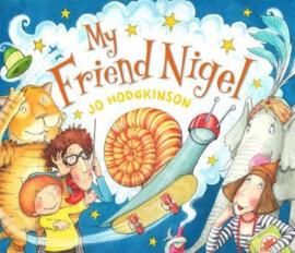 My Friend Nigel (Jo Hodgkinson) Paperback / softback
