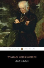 A Life In Letters (William Wordsworth)