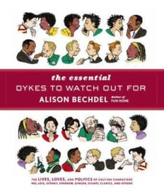 The Essential Dykes To Watch Out For (Alison Bechdel)