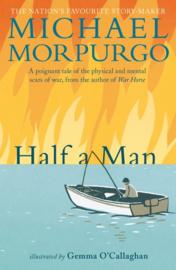 Half A Man (Michael Morpurgo, Gemma O'Callaghan)