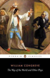The Way Of The World And Other Plays (William Congreve)