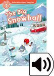 Oxford Read And Imagine Level 2 The Big Snowball Audio
