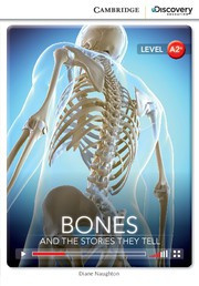 Bones: And the Stories They Tell
