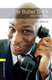 Oxford Bookworms Library Level 1 The Butler Did It And Other Plays Audio Pack