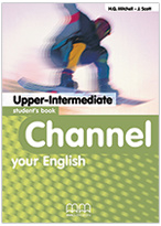 Channel Your English Upper-intermediate Student's Book
