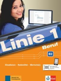 Linie 1 Beruf B2 Situationen, Redemittel, Wortschatz Kurs- und Übungsbuch mit Audios